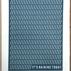 It's Raining Today - Screenprint © Jonathan Brennan, 2018